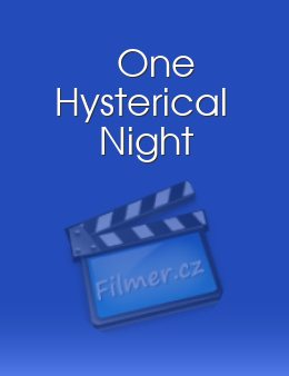 One Hysterical Night