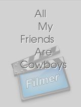 All My Friends Are Cowboys
