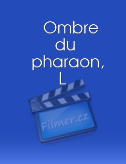 Ombre du pharaon, L download