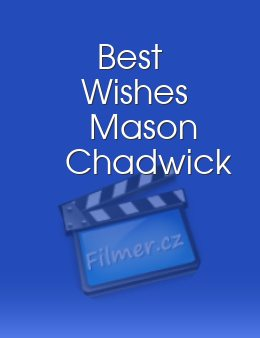 Best Wishes Mason Chadwick