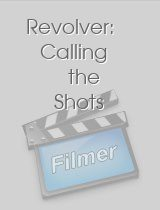 Revolver: Calling the Shots download