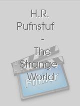 H.R. Pufnstuf - The Strange World of Sid & Marty Krofft: The E! True Hollywood Story
