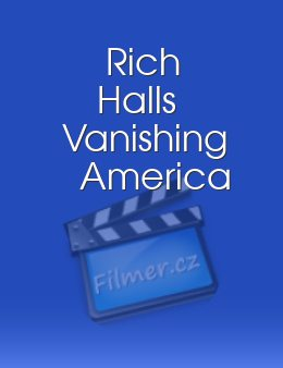 Rich Halls Vanishing America