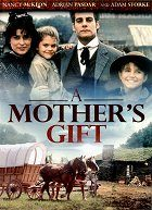 A Mothers Gift download