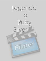 Legenda o Ruby Silver