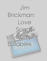 Jim Brickman Love Songs & Lullabies