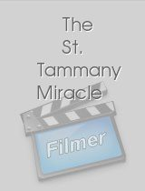 The St Tammany Miracle