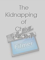 The Kidnapping of Chris Burden