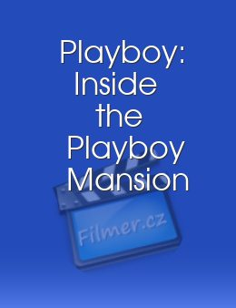 Playboy Inside the Playboy Mansion