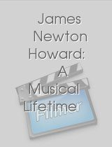 James Newton Howard: A Musical Lifetime – Allegro