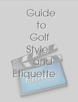 Guide to Golf Style and Etiquette