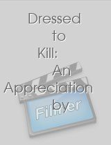 Dressed to Kill: An Appreciation by Keith Gordon