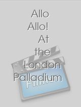 'Allo 'Allo! At the London Palladium