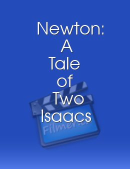 Newton: A Tale of Two Isaacs