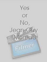 Yes or No, Jean-Guy Moreau