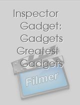 Inspector Gadget: Gadgets Greatest Gadgets download