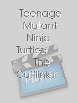 Teenage Mutant Ninja Turtles: The Cufflink Caper