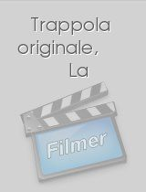 Trappola originale, La download