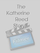 The Katherine Reed Story