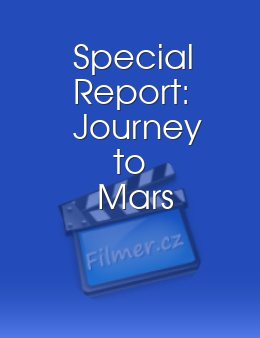 Special Report Journey to Mars
