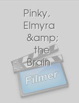 Pinky, Elmyra & the Brain