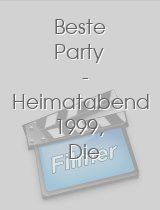 Beste Party Heimatabend 1999 Die