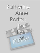 Katherine Anne Porter The Eye of Memory