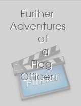 Further Adventures of a Flag Officer