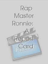 Rap Master Ronnie A Report Card