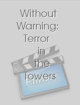 Without Warning Terror in the Towers
