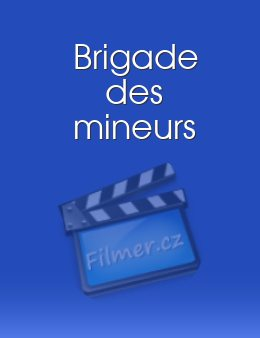 Brigade des mineurs download
