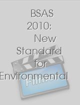 BSAS 2010: New Standard for Environmental Action