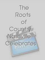 The Roots of Country: Nashville Celebrates the Ryman