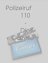Polizeiruf 110 - Die Gazelle download