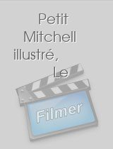 Petit Mitchell illustré Le