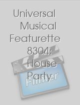 Universal Musical Featurette 8304: House Party