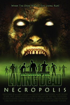 Return of the Living Dead 4: Necropolis