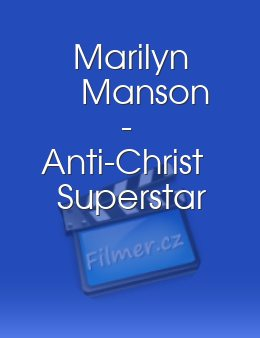 Marilyn Manson - Anti-Christ Superstar
