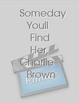 Someday Youll Find Her, Charlie Brown