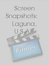 Screen Snapshots Laguna U.S.A.