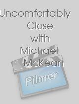 Uncomfortably Close with Michael McKean