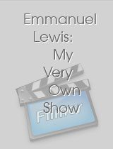 Emmanuel Lewis My Very Own Show