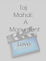 Taj Mahal: A Monument of Love