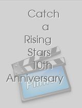 Catch a Rising Stars 10th Anniversary