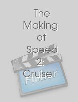 The Making of Speed 2 Cruise Control