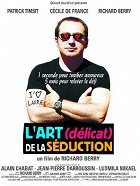 Art délicat de la séduction, L