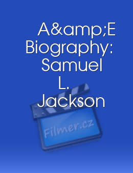A&E Biography: Samuel L. Jackson