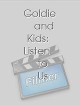 Goldie and Kids: Listen to Us