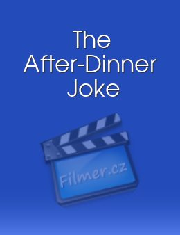 The After-Dinner Joke