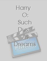 Harry O Such Dust As Dreams Are Made On